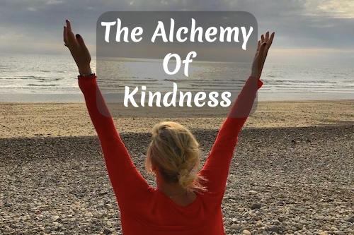 The Alchemy of Kindness