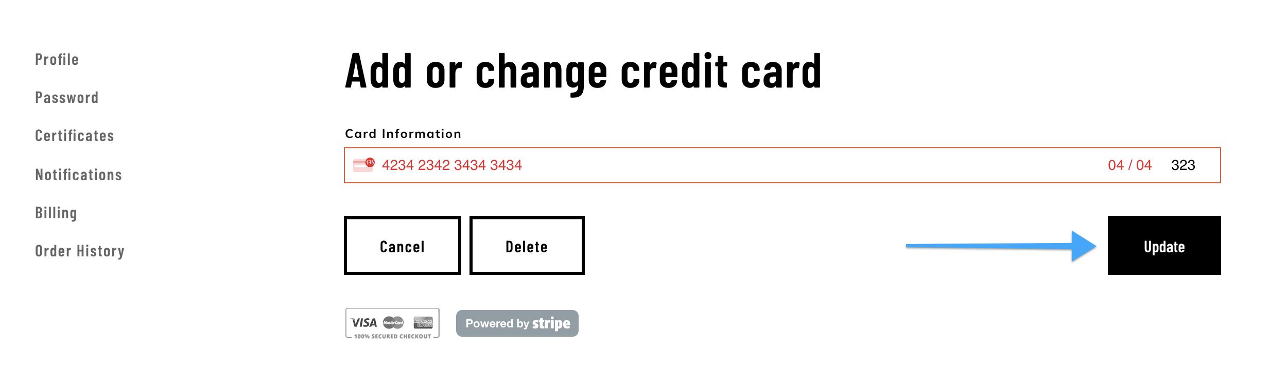 Description: https://s3.amazonaws.com/thinkific/file_uploads/237820/images/570/7b8/9b1/add_change_delete_credit_card.png