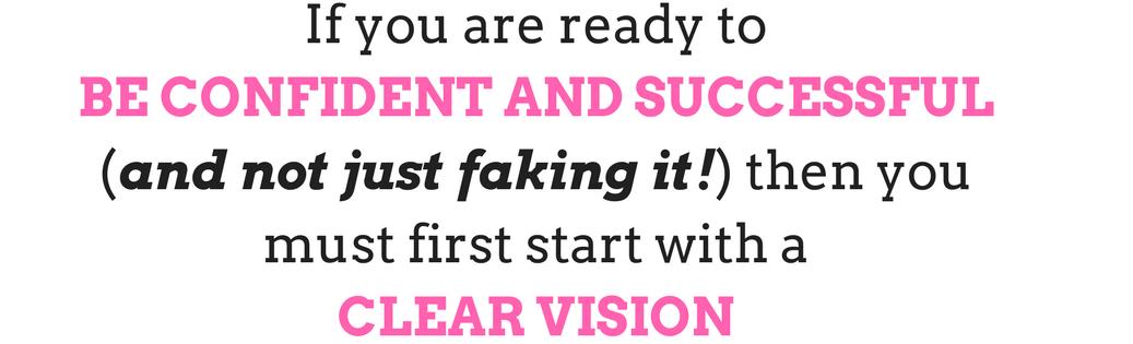 Confident Vision Purpose