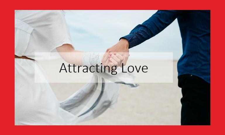 attracting love audio course