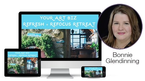 Your Art Biz Refresh + Refocus Retreat by Bonnie Glendinning of The Artists Mentor and The Thriving Artist