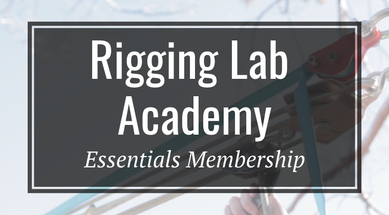 Essentials Membership - Rigging Lab Academy