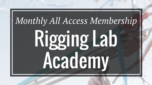 Monthly All Access Membership - Rigging Lab Academy