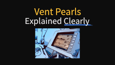 Mechanical Ventilation Pearls Explained Clearly