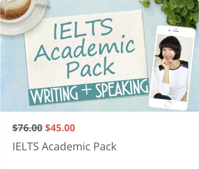 IELTS Academic Pack (Writing + Speaking)