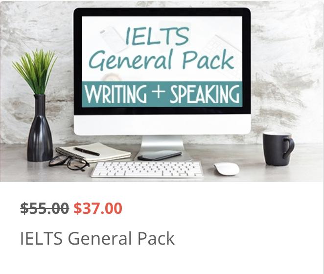 IELTS General Pack (Writing Task 2 + Speaking)