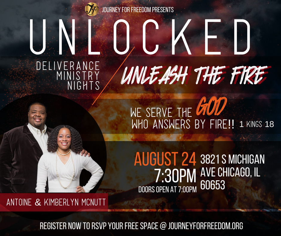 Unlocked: Unleash The Fire Deliverance Ministry Night