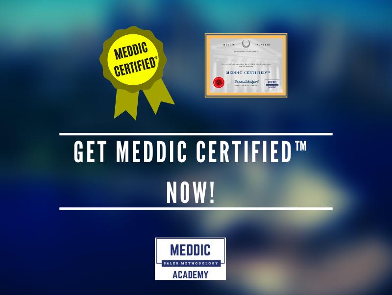 Get-MEDDIC-CERTIFIED™