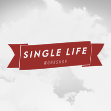Single Life Workshop Speakers