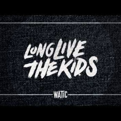 Long Live the Kids