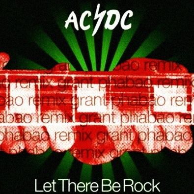 AC/DC - Let There Be Rock (Grant Phabao Remix)