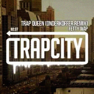 Trap Queen (Onderkoffer Remix)