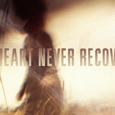 The Heart Never Recovered