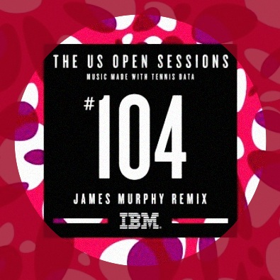 Match 104 (James Murphy Remix) | The US Open Sessions