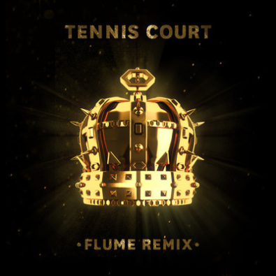 Tennis Court (Flume Remix)