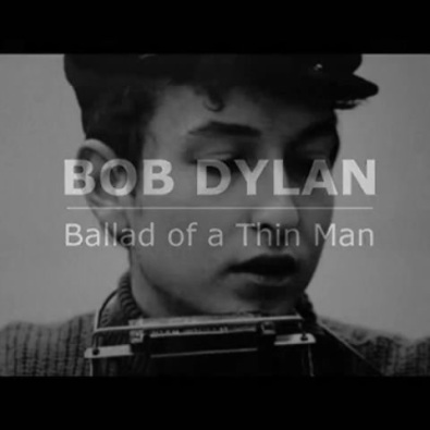 The Ballad of a Thin Man