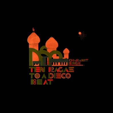 1982 - SYNTHESIZING: TEN RAGAS TO A DISCO BEAT - Charanjit Singh