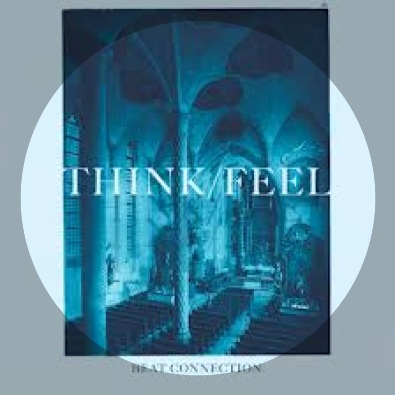 Think/Feel (St. Etienne Remix)