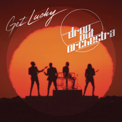 Get Lucky (Drop Out Orchestra Edit)