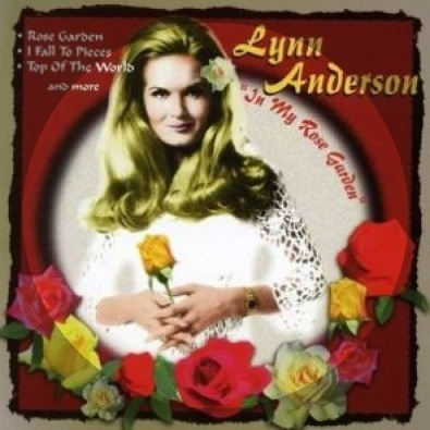Rose Garden By Lynn Anderson This Is My Jam