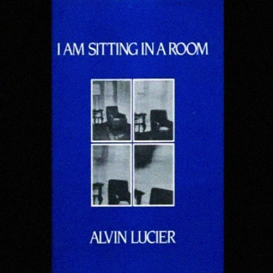 I Am Sitting In A Room