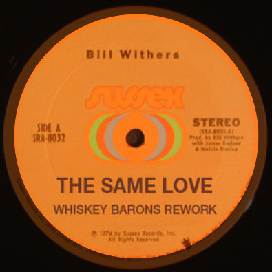 The Same Love (Whiskey Barons Rework)