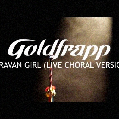 Caravan Girl (Live Choral Version)