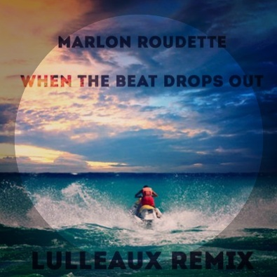 When The Beat Drops Out (Lulleaux Remix)