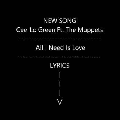 Cee-Lo Green ft. The Muppets - All I Need is Love