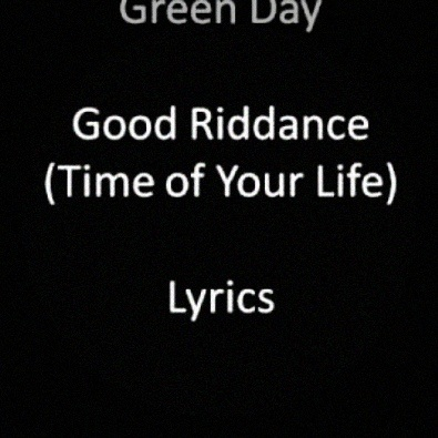 Green Day Time of Your Life(Good Riddance) Lyrics