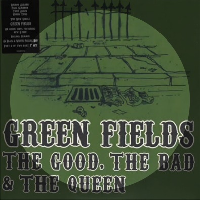 The Good The Bad and The Queen - Green Fields