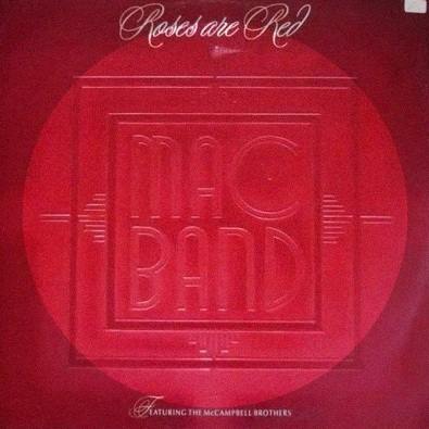 The Mac Band - Roses Are Red