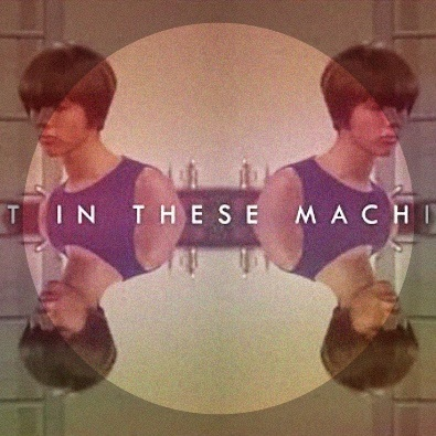 Lost In These Machines.