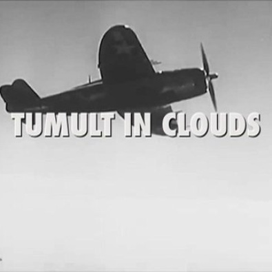 Tumult In Clouds