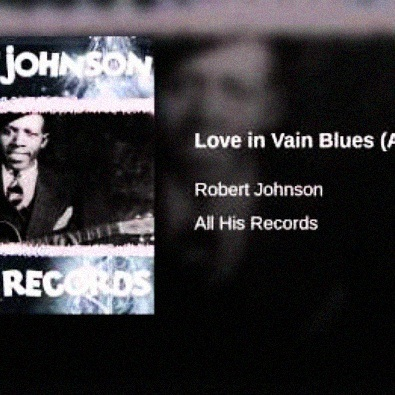 Love In Vain Blues (Alternate Take)