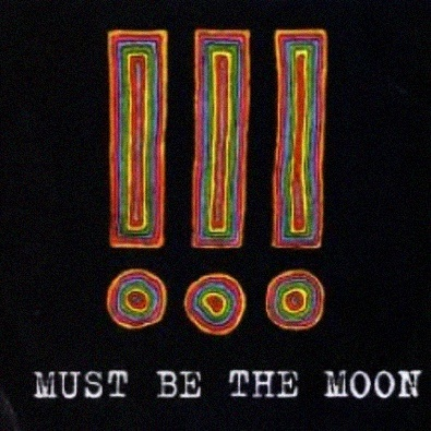 Must Be The Moon