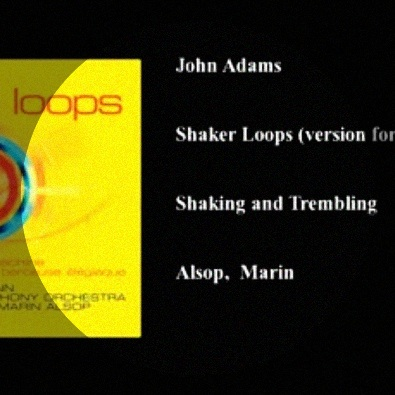 Shaker Loops (Version For String Orchestra): Shaking And Trembling