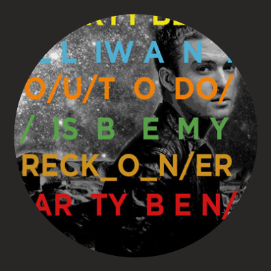 (All I Want You To Do Is Be) My Reckoner