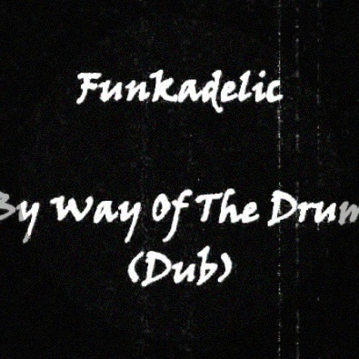 By Way Of The Drum (Dub)
