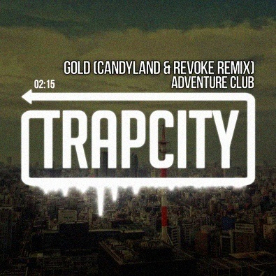 Gold (Candyland & REVOKE Remix)