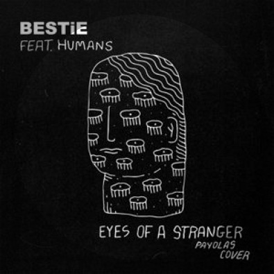 Eyes of a Stranger (Payolas cover) feat. HUMANS