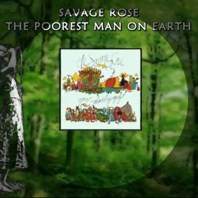 The Poorest Man On Earth By The Savage Rose This Is My Jam - Who is the poorest man on earth