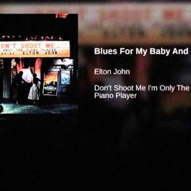 Blues for Baby and Me