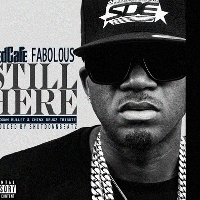 Still Here (feat. Fabolous)
