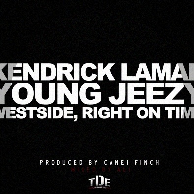 Westside, Right On Time (feat. Young Jeezy) Prod. by Canei Finch