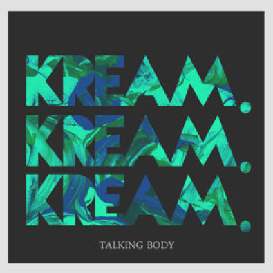 Talking Body (Kream Remix)