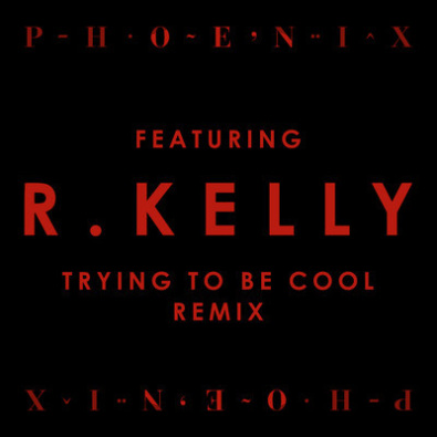 Trying To Be Cool (AMAZING R KELLY REMIX)