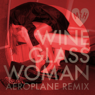 Wine Glass Woman (Aeroplane Remix)