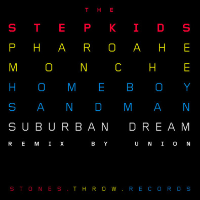 Suburban Dream Remix feat. Pharoahe Monch & Homeboy Sandman