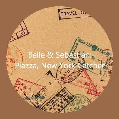 Belle & Sebastian - Dear Catastrophe Waitress - 04 Piazza New York Catcher